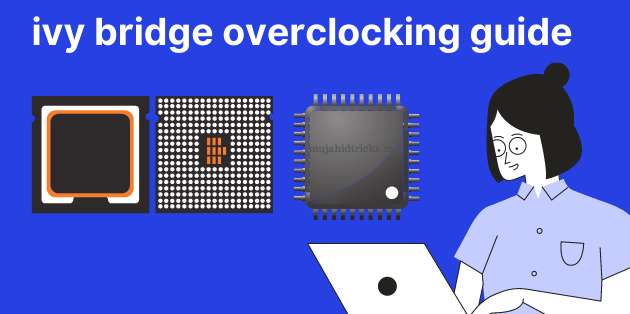 ivy bridge overclocking guide
